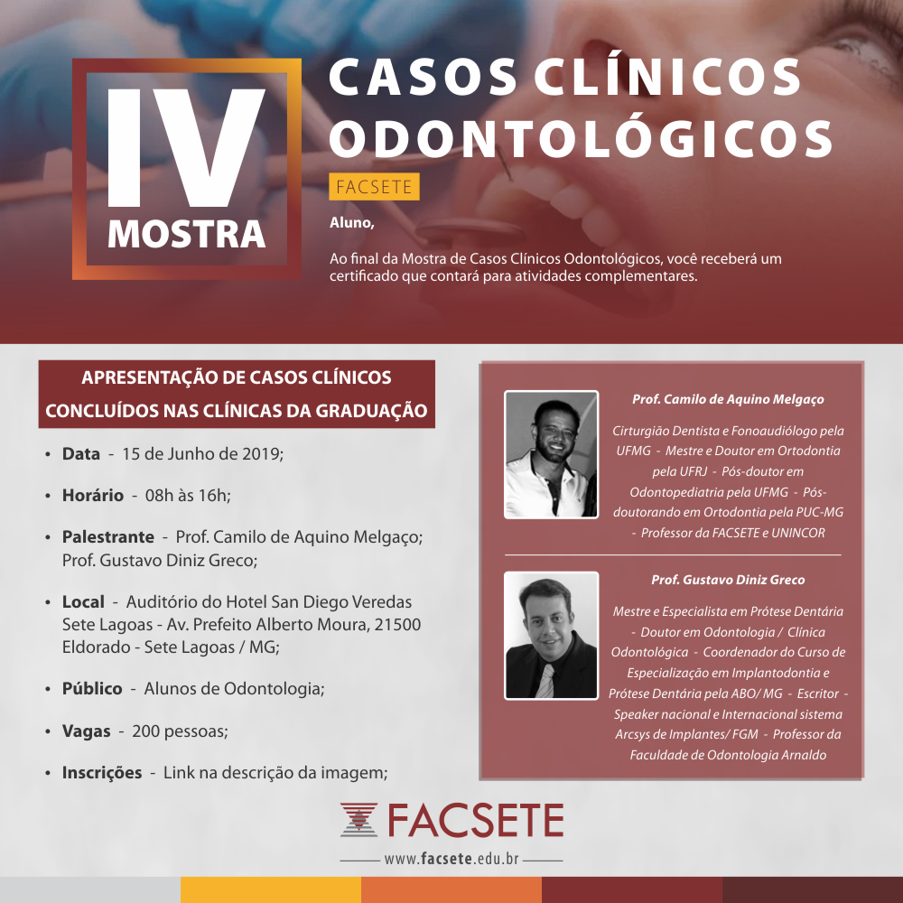 FACSETE REALIZA IV MOSTRA DE CASOS CLÍNICOS ODONTOLÓGICOS