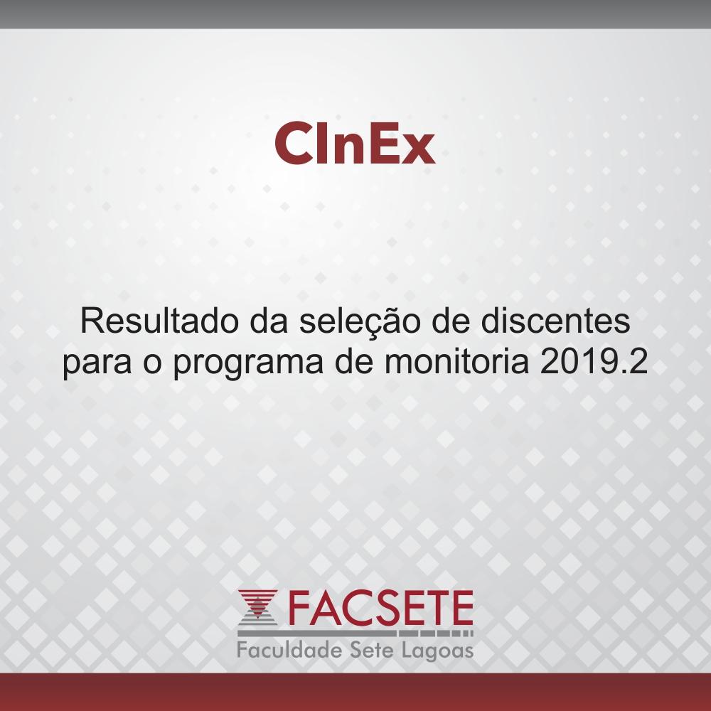 CInEx: RESULTADO DA SELEÇÃO DE MONITORES 2019.2