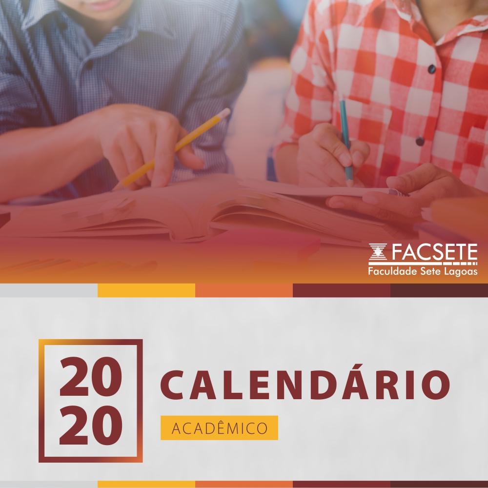 ACESSE O CALENDÁRIO ACADÊMICO 1° SEMESTRE 2020