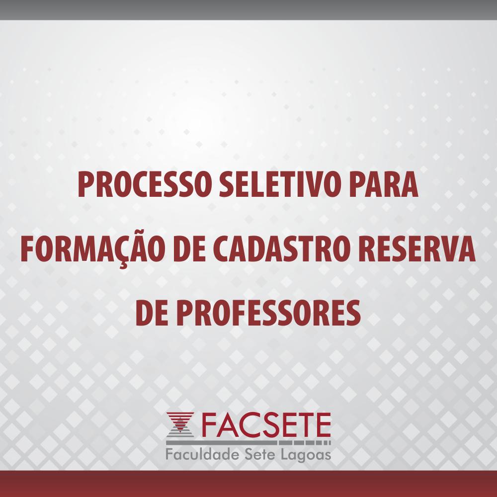 PROCESSO SELETIVO PARA FORMAÇÃO DE CADASTRO RESERVA DE PROFESSORES