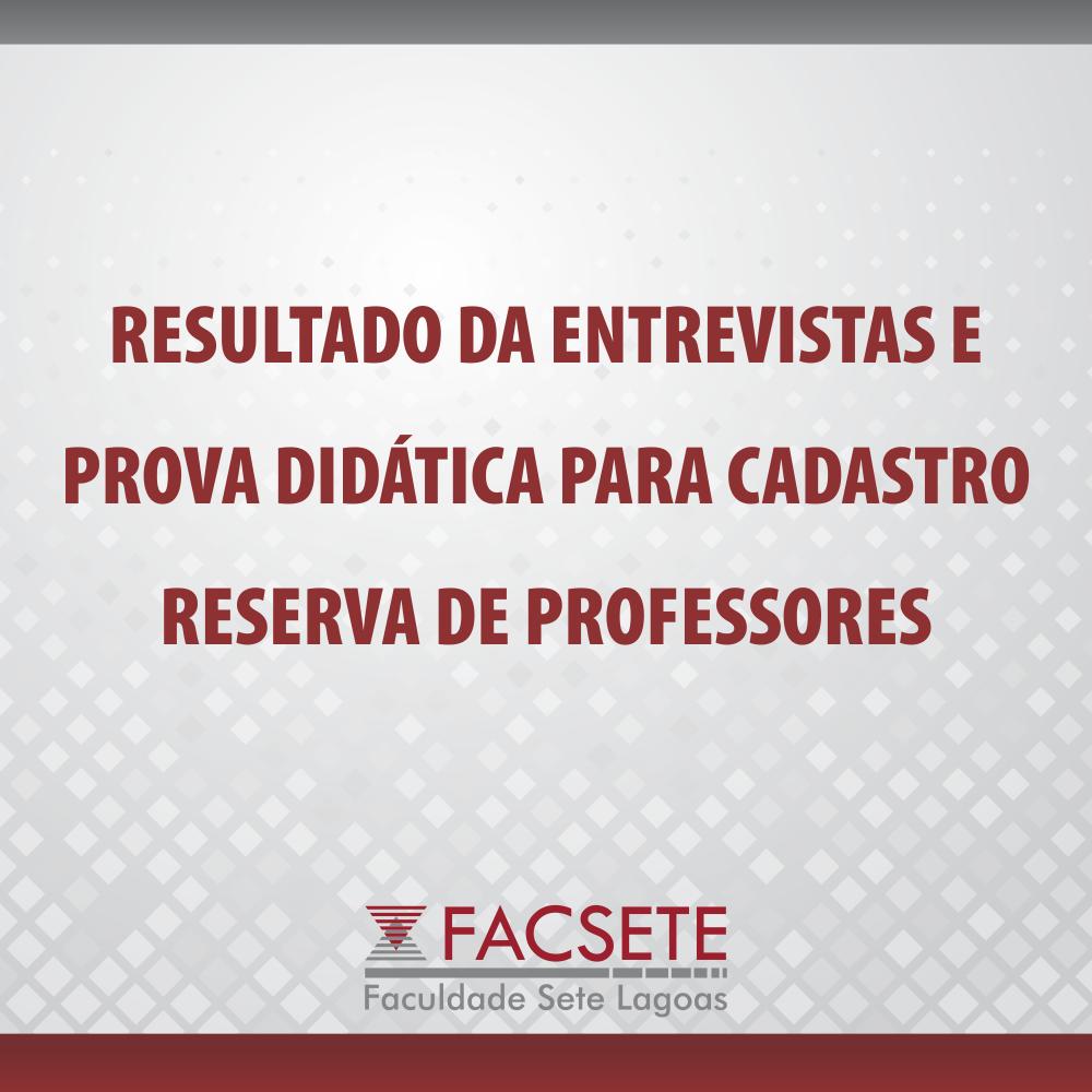 RESULTADO DO PROCESSO SELETIVO PARA FORMAÇÃO DE CADASTRO RESERVA DE PROFESSORES