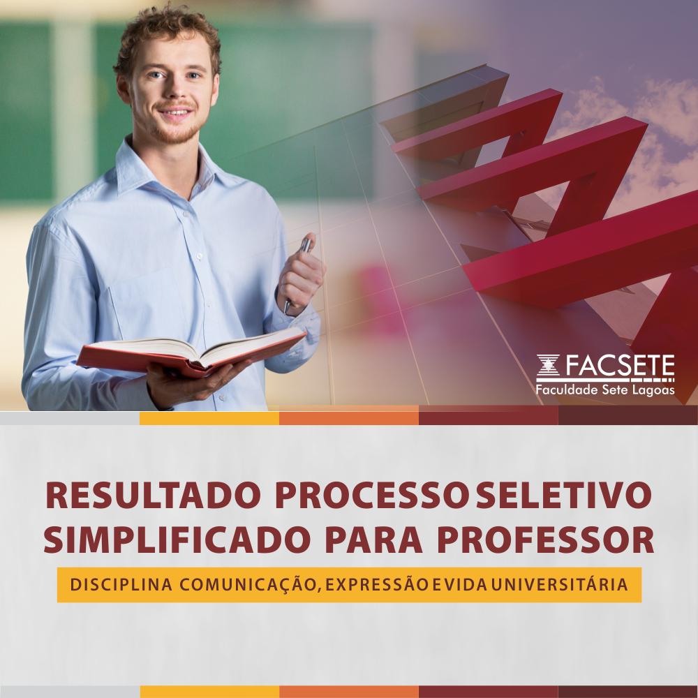 O RESULTADO FINAL DO PROCESSO SELETIVO SIMPLIFICADO DE CONTRATAÇÃO DE PROFESSOR
