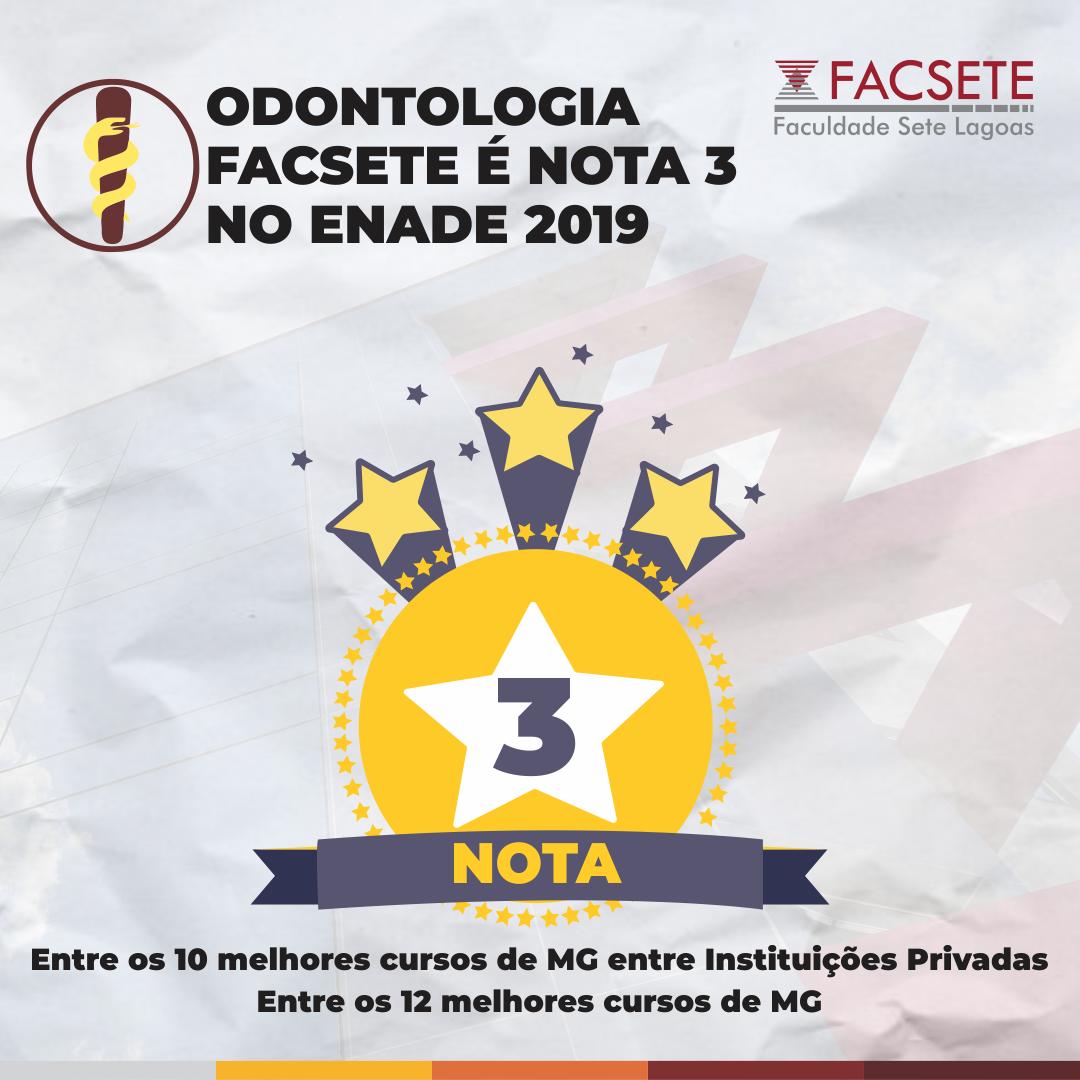 ODONTOLOGIA FACSETE É NOTA 3 NO ENADE