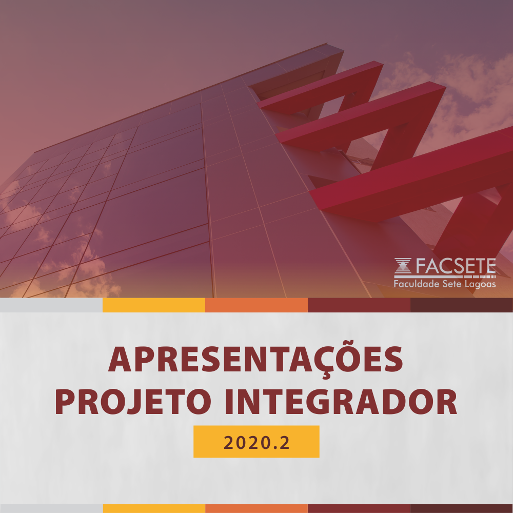 APRENSENTAÇÃO PROJETOS INTEGRADORES 2020